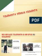 Toleranta <-> Violenta