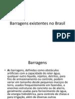Barragens Existentes No Brasil