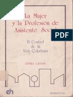 La Mujer y La Prefesión de Asistente Social, El Control de La Vida Cotidiana - Estela Grassi 1984