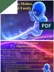 careofthemotherchildandfamily-110813050913-phpapp02.pptx