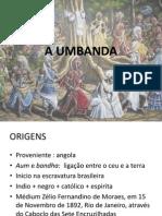 A UMBANDA