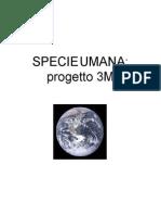 Specie Umana Progetto 3M - 3 Edizione