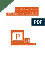 Caderno de Exercícios PowerPoint 2010