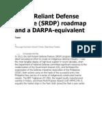A Self-Reliant Defense Posture (SRDP) roadmap and a DARPA-equivalent
