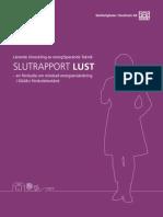 Slutrapport Lust