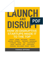 Launch and Disrupt