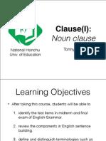 Clause(I) Noun Clause