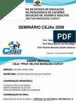 Apres Seminário Cejas
