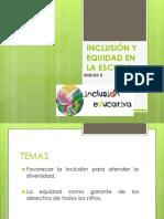 Inclusión y Equidad en La Escuela