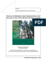 Manual on deforestation, degradation and fragmentation using remote sensing and gis