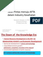 dr. Boenjamin S, Jalan Pintas menuju AFTA dalam Industri Kesehatan. 52 slides..pdf