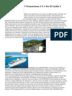 2014 2015 Ofertas Y Promociones 2 X 1 Por El Caribe Y Mediterraneo