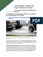 Un Tercio de Los Españoles Respira Aire Contaminado Por Encima de Lo Legal 2014