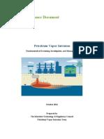 Petroleum Vapor Intrusion - Fundamentals of Screening, Investigation, And Management