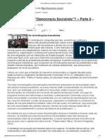 Andreas Maia - Para Onde Vai a Democracia Socialista (Pt VI)