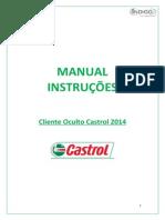 Manual Instruções Cliente Oculto Castrol 2014