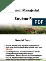 Ekonomi Manajerial Struktur Pasar