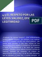 El Respeto Por Las Leyes, Validez, Eficacia y Legitimidad