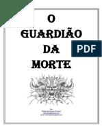 O Guardião Da Morte - D&D - Tormenta - 5º Nível - Rafael Thomaz