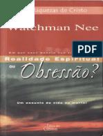 Watchman Nee - Realidade Espiritual Ou Obsessão