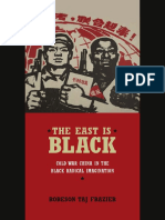 The East Is Black by Robeson Taj Frazier