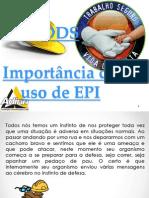 DDS Importância Do Uso Do EPI