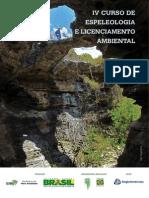 IV Curso de Espeleologia e Licenciamento Ambiental - ICMBIO