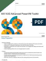 AIX VUG AdvancedPowerVMToolkit