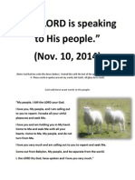 The LORD is Speaking to His People. (A Word from God given on Nov. 10, 2014.)