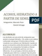 Acohol Hidratado a Partir de Semillas