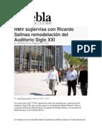 05-11-2014 Puebla on Line - RMV Supervisa Con Ricardo Salinas Remodelación Del Auditorio Siglo XXI