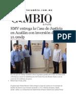 04-11-2014 Diario Matutino Cambio de Puebla - RMV Entrega La Casa de Justicia en Acatlán Con Inversión de 21.9mdp
