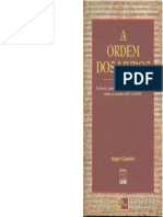 A Ordem Dos Livros - Leitores, Autores e Bibliotecas Na Europa Entre Os Séculos XIV e XVIII - Roger Chartier