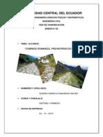 Caminos Romanos, Contemporáneos y del Inca