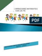 Aprendo Las Operaciones Matematica Con Las Tic