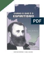 Curso o Que é o Espiritismo - 1 Edição (FEESP)