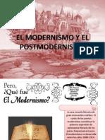 El Modernismo y El Postmodernismo