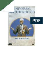 Universal brotherhood by Dr. Zakir Naik