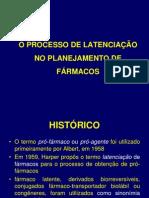 O Processo de Latenciação No Planejamento de Fármacos 2014