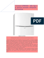 Refrigerador Consul CRM45A - Não Liga e Não Refrigera, Apenas Acende a Lâmpada, Troca Da Caixa Controle