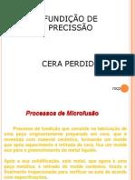 Introdução Microfusão Cera Pérdida