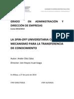 La Spin-Off Universitaria Como Mecanismo de Trasferencia de Conocimiento