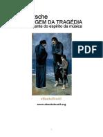 Origem Da Tragedia, A - Friedrich Nietzsche