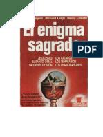 BAIGENT, MICHAEL - EL ENIGMA SAGRADO.PDF