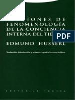 Husserl Edmund - Lecciones de Fenomenologia de La Conciencia Interna Del Tiempo