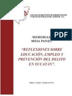 """MEMORIAS MESA PANEL """"REFLEXIONES SOBRE EMPLEO, EDUCACIÓN Y PREVENCIÓN DEL DELITO"""""""