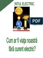 Prezentare Curentul Electric (Aplicatia Elevului)