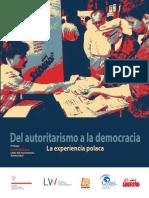 Del Autoritarismo a La Democracia. La Experiencia Polaca.