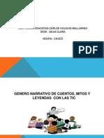 Genero Narrativo de Cuentos, Mitos y Leyendas Con Las Tic