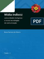 Midia Indios